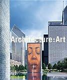 Architecture: Art (3791332791) by Jodidio, Philip