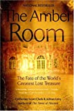 The Amber Room: The Fate Of The World's Greatest Lost Treasure (0425203786) by Scott-Clark, Cathy