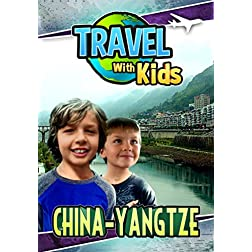 Travel With Kids: China-Yangtze