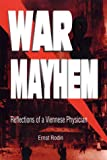 img - for War and Mayhem: Reflections of a Viennese Physician book / textbook / text book