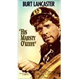 His Majesty O Keefeby Burt Lancaster