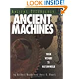 Ancient Machines: From Wedges to Waterwheels (Ancient Technology) (Hardcover)