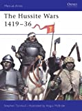 The Hussite Wars 1419-36 (Men-at-Arms) (1841766658) by Turnbull, Stephen