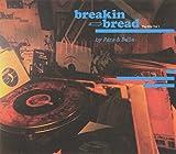 Vol. 1-Breakin Bread