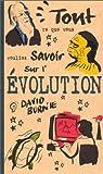 echange, troc David Burnie - Tout ce que vous vouliez savoir sur l'évolution