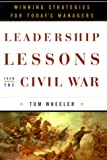 Leadership Lessons from the Civil War: Winning Strategies for Today's Managers