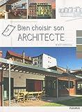 vignette de 'Bien choisir son architecte (Benoît Moriceau)'