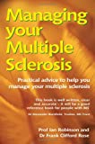 img - for Managing Your Multiple Sclerosis (Class Health) book / textbook / text book