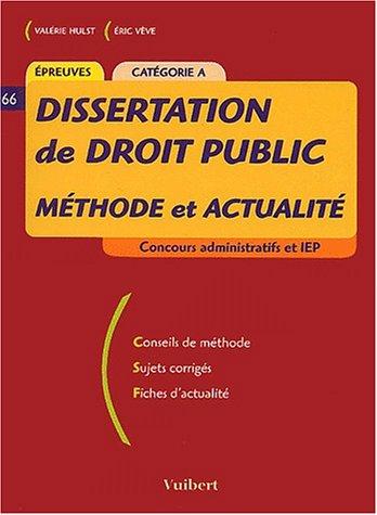 Dissertation de droit public : Méthode et actualité, Catégorie A