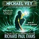 Battle of the Ampere: Michael Vey, Book 3 Audiobook by Richard Paul Evans Narrated by Kirby Heyborne