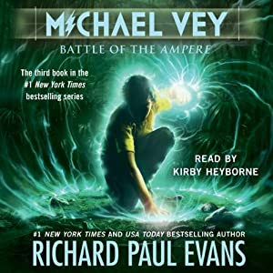 Battle of the Ampere: Michael Vey, Book 3 | [Richard Paul Evans]