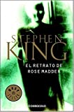 El retrato de Rose Madder (Spanish Edition)