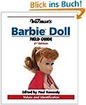 Warman's Barbie Doll Field Guide: Val...