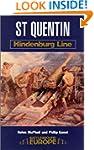 Saint Quentin: Hindenburg Line (Battl...
