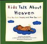 Kids Talk About Heaven