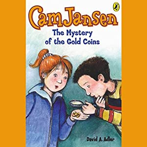The Mystery of the Gold Coins: Cam Jansen, Book 5 | [David Adler]