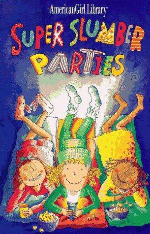 Super Slumber Parties, BROOKS WHITNEY, NADINE BERNARD WESTCOTT