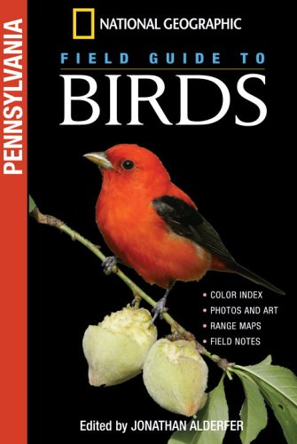 National Geographic Field Guide to Birds: Pennsylvania (NG Field Guide to Birds)