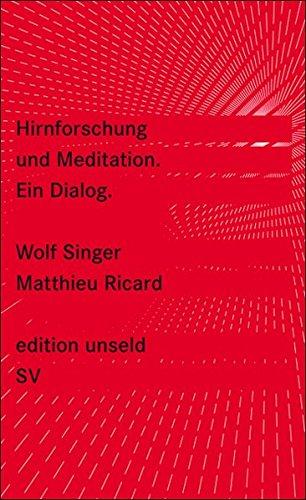 Hirnforschung und Meditation : ein Dialog