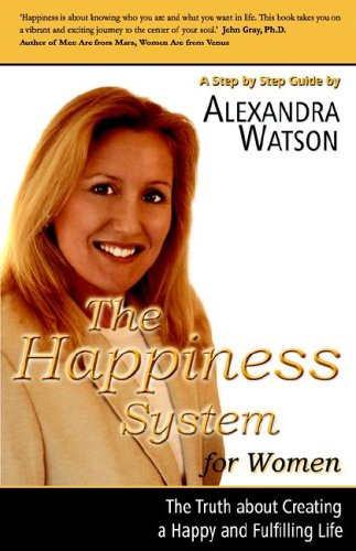 The Happiness System for Women, Alexandra Watson