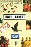 Uhuru Street (0771087179) by M.G. Vassanji