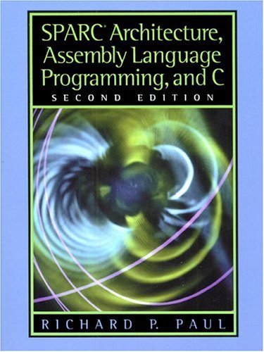 Download Sparc Architecture Assembly Language Programming And C
