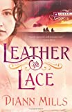 Leather and Lace (Texas Legacy, Book 1)