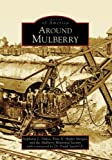 Around Mulberry (Images of America: Florida)
