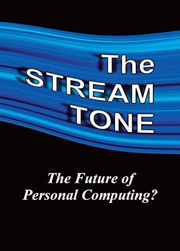 the-stream-tone-the-future-of-personal-computing