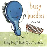 Busy Buddies: Silly Stuff That Goes Together
