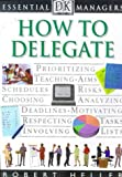 Essential Managers: How to Delegate