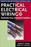 img - for Practical Electrical Wiring: Residential, Farm, Commercial & Industrial: Based on the 2002 National Electrical Code book / textbook / text book