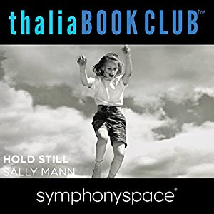 Thalia Book Club: Sally Mann's Hold Still Speech
