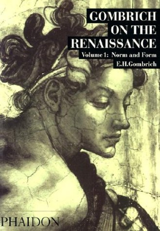 Gombrich on the Renaissance: 1 (Studies in the art of the Renaissance)