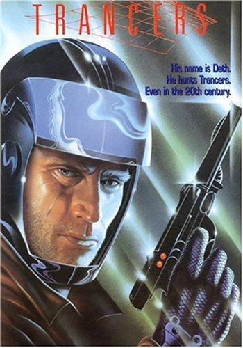 Trancers / Future Cop / Трансеры / Полицейские будущего (1985)