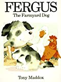 img - for Fergus: The Farmyard Dog book / textbook / text book