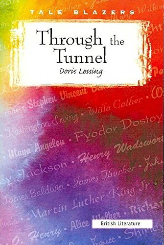 comprehensive analysis of through the tunnel by doris lessing An analysis of the character in the novel through the tunnel by doris lessing pages 2.