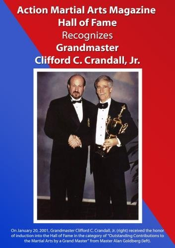 action-martial-arts-magazine-international-hall-of-fame-inducts-grandmaster-clifford-c-crandall-jr-b