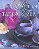 img - for The Art of Taking Tea book / textbook / text book