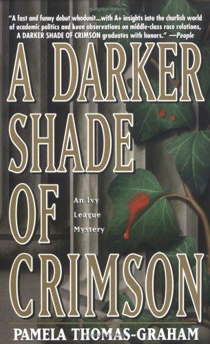 A Darker Shade Of Crimson (Ivy League Mysteries), PAMELA THOMAS-GRAHAM