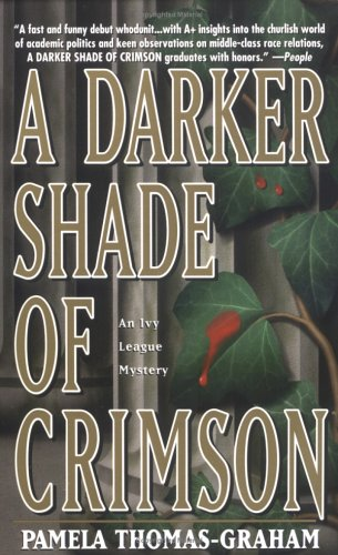 A Darker Shade Of Crimson (Ivy League Mysteries)