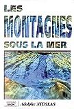 echange, troc Cartes BRGM - Carte géologique : Les montagnes sous la mer