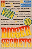 Bigger Secrets: More Than 125 Things They Prayed You'd Never Find Out (0395530083) by Poundstone, William
