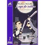 Juego de Tablas (Biblioteca de Alba y Mayo Narrativa) de Guadalajara Medina, José (2013) Tapa blanda