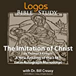 The Imitation of Christ (Logos Educational Edition) | Bill Creasy (translator),Thomas à Kempis