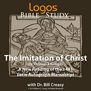 The Imitation of Christ (Logos Educational Edition) | [Bill Creasy (translator), Thomas à Kempis]