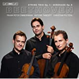 Beethoven: String Trio, Op. 3 & Serenade, Op. 8
