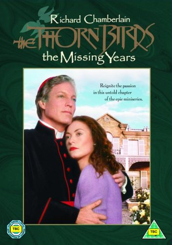 The Thorn Birds - The Missing Years [1996] [DVD]