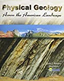 img - for Physical Geology Across the American Landscape 3rd edition by COAST LEARNING SYSTEMS, RENTON JOHN (2011) Paperback book / textbook / text book