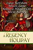 img - for A Regency Holiday book / textbook / text book